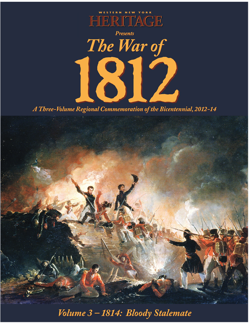 The War of 1812: Vol III-1814: Bloody Stalemate